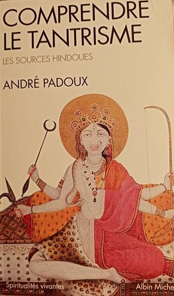 B9.4 - Comprendre le tantrisme, article livres, site de Bruno Deck, Masseur tantrique à Paris